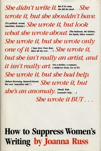 How to Suppress Women's Writing by Joanna Russ
