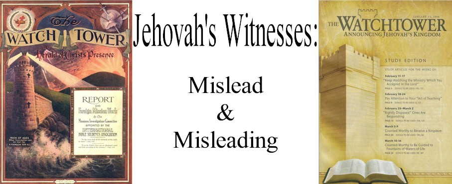 Jehovahs Witnesses mislead and misleading