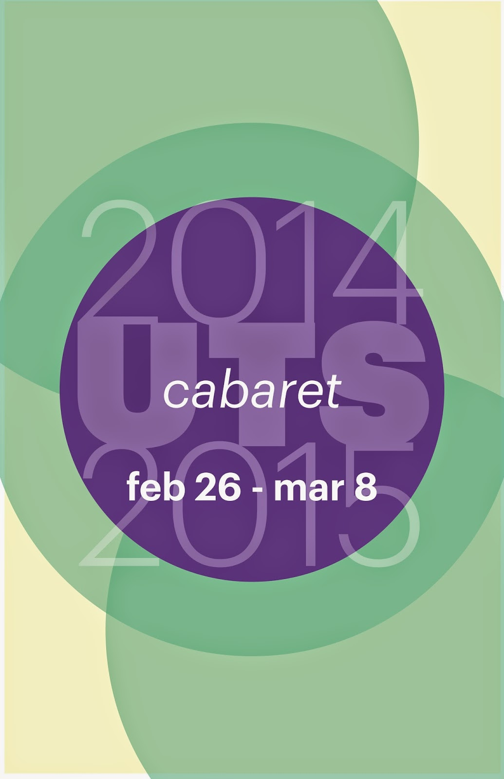 "poster for Undergraduate Theater Society 2014-2015 season with word ""Cabaret"""