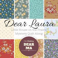 Dear Laura Little House on the Prairie Mystery Quilt Along