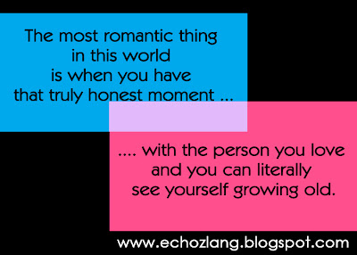 The most romantic thing in this world  - Love Quotes