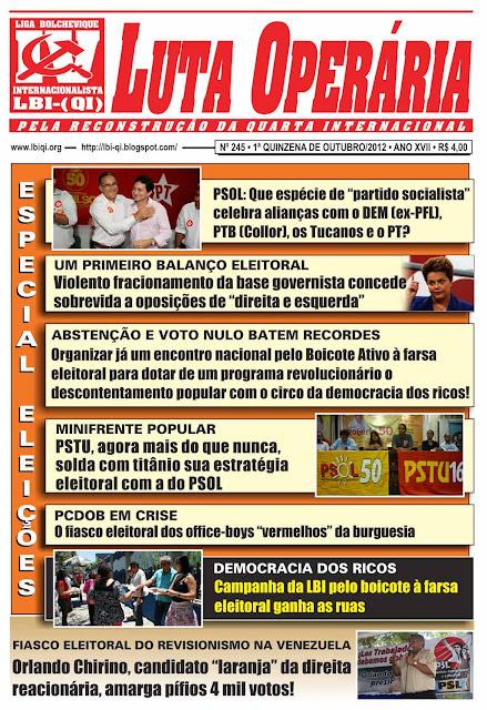 LEIA A EDIÇÃO DO JORNAL LUTA OPERÁRIA, Nº 245, 1ª QUINZENA DE OUTUBRO/2012