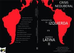 "Libro ""Crisis neoliberal y alternativas de izquierda en América Latina II: México"""