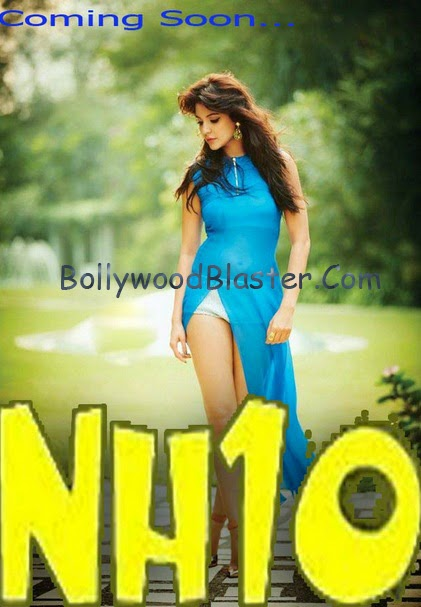 NH10  Movie Poster, NH10  Movie Treaser Poster, wiki, release date