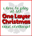 One Layer Christmas Card Challenge
