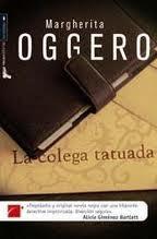 "Portada de ""La colega tatuada"", de Margherita Oggero"