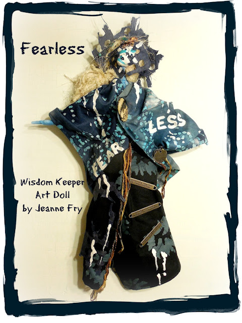 Fearless Spirit Art Doll by Jeanne Fry Art