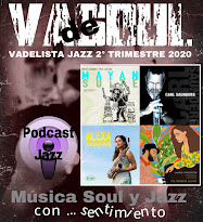 VADELISTA JAZZ 2º TRIMESTRE 2020PODCAST Nº 29