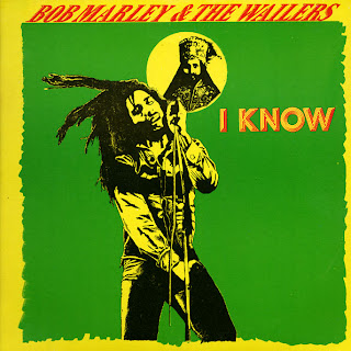 Bob Marley & The Wailers - I Know 7""