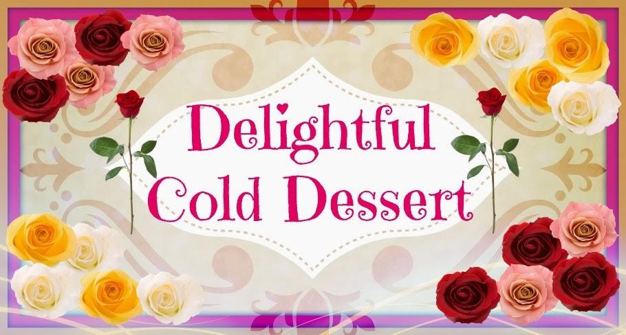 Delightful Cold Dessert