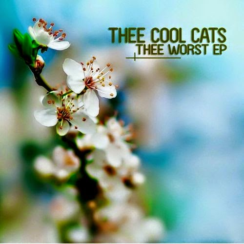 Thee Cool cats  - Thee Worst EP