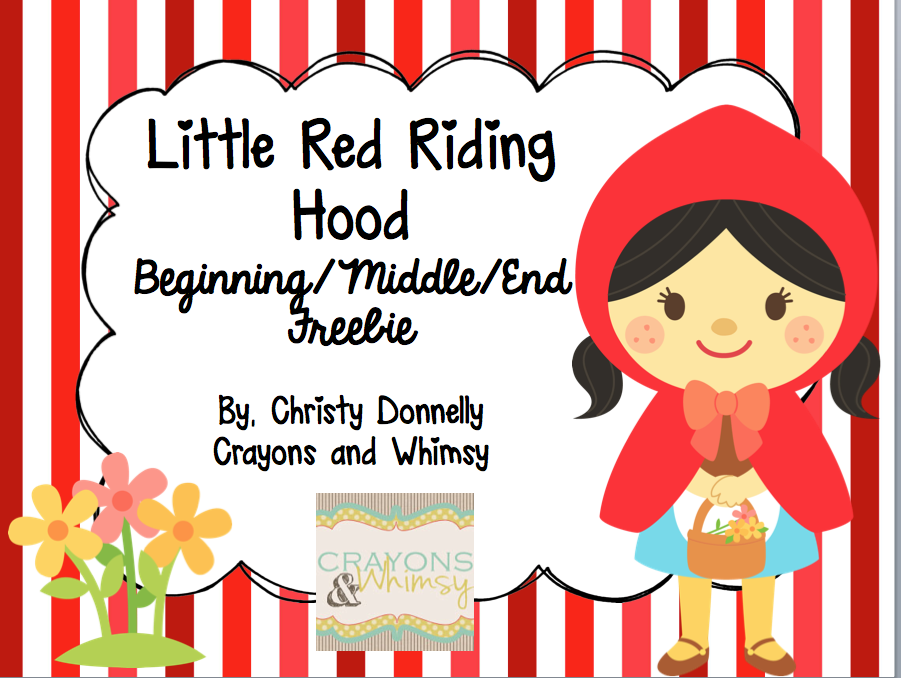 Crayons and Whimsy Little Red Riding Hood Freebie Beginning Middle End