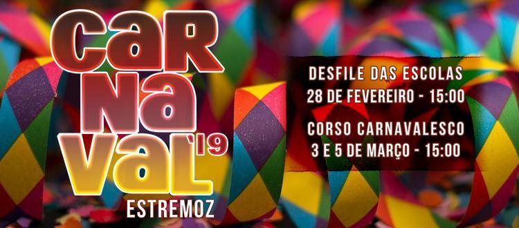 CARNAVAL ESTREMOZ 2019 - 03 E 05 DE MARÇO DE 2019.