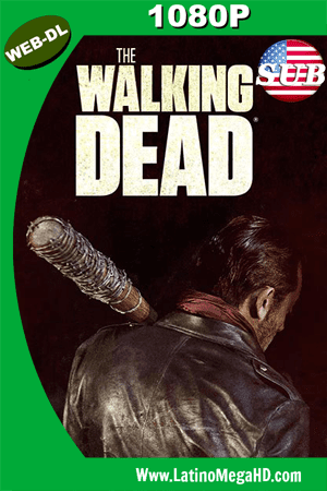 The Walking Dead Temporada 7 (2016) S07XE08 Subtitulado HD WEB-DL 1080P (2010)