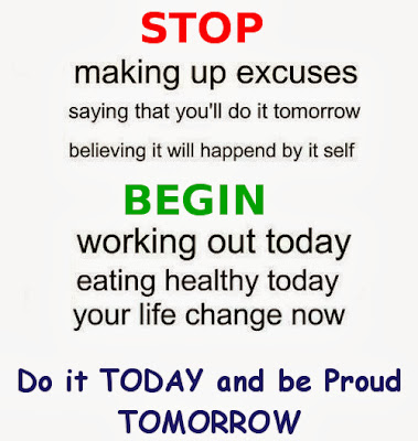 Do it TODAY and be Proud TOMORROW