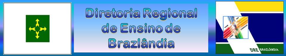 *Diretoria Regional de Ensino de Brazlândia*