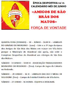 CALENDÁRIO MÊS JUNHO - AMIGOS DE SÃO BRÁS DOS MATOS - ÉPOCA 14/ 15