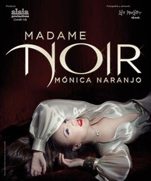 concierto monica naranjo en valencia.Madame Noir