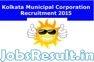 Kolkata Municipal Corporation Recruitment 2015