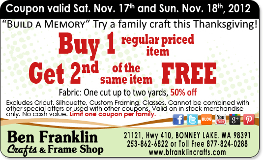 ben franklin crafts and frame shop buy 1 get 1 free coupon On ben franklin craft store coupons