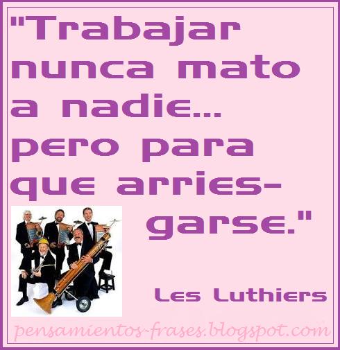 frases de Humor de Les Luthiers