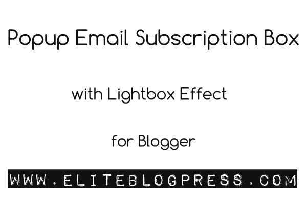 popup-email-subscription-box-widget-for-blogger