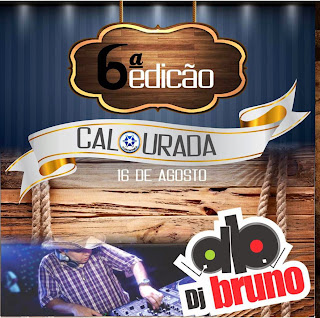 Dj Bruno Granado - Top 6� Calourada