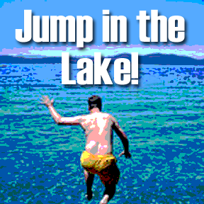 job seekers jump in the lake, taking a vacation from job seeking, taking time for you during the job search,