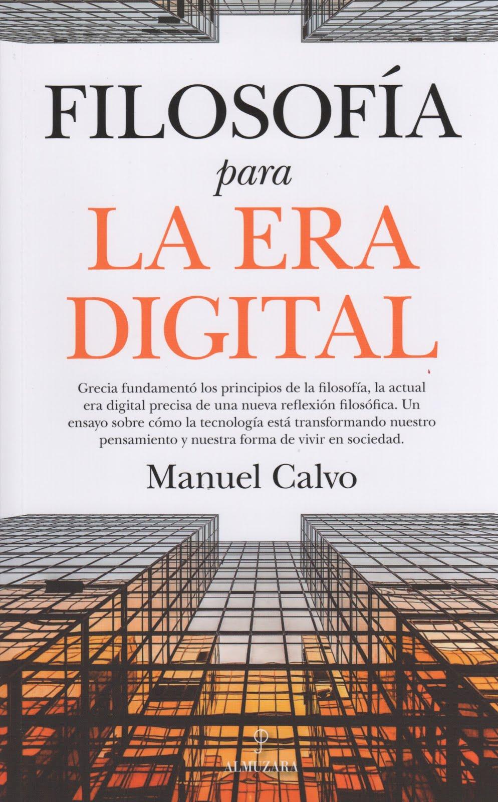Manuel Calvo (Filosofía para la era digital)