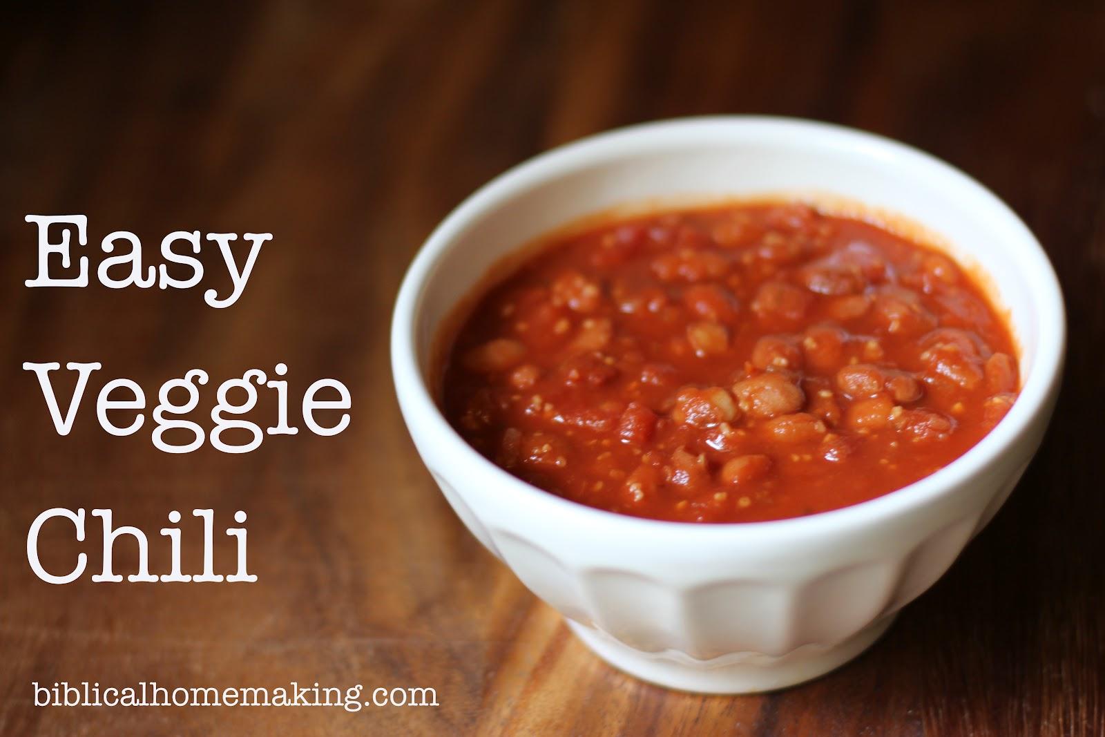 Biblical Homemaking: recipe: quick and easy veggie chili