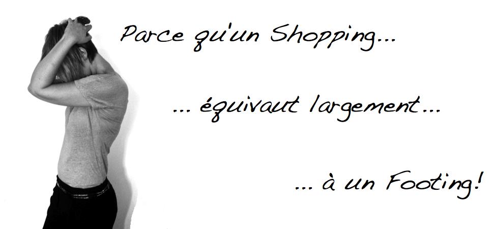 Parce qu'un Shopping équivaut...
