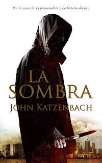 Reseña: La Sombra - John Katzenbach