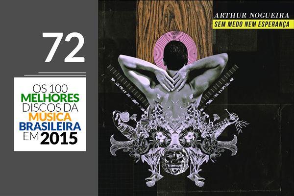 Arthur Nogueira - Sem Medo Nem Esperança