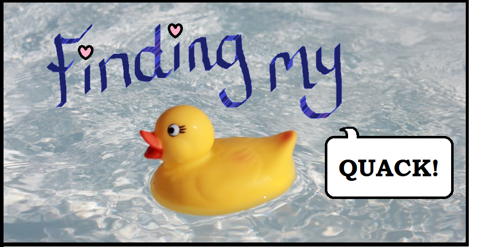 Finding My Quack