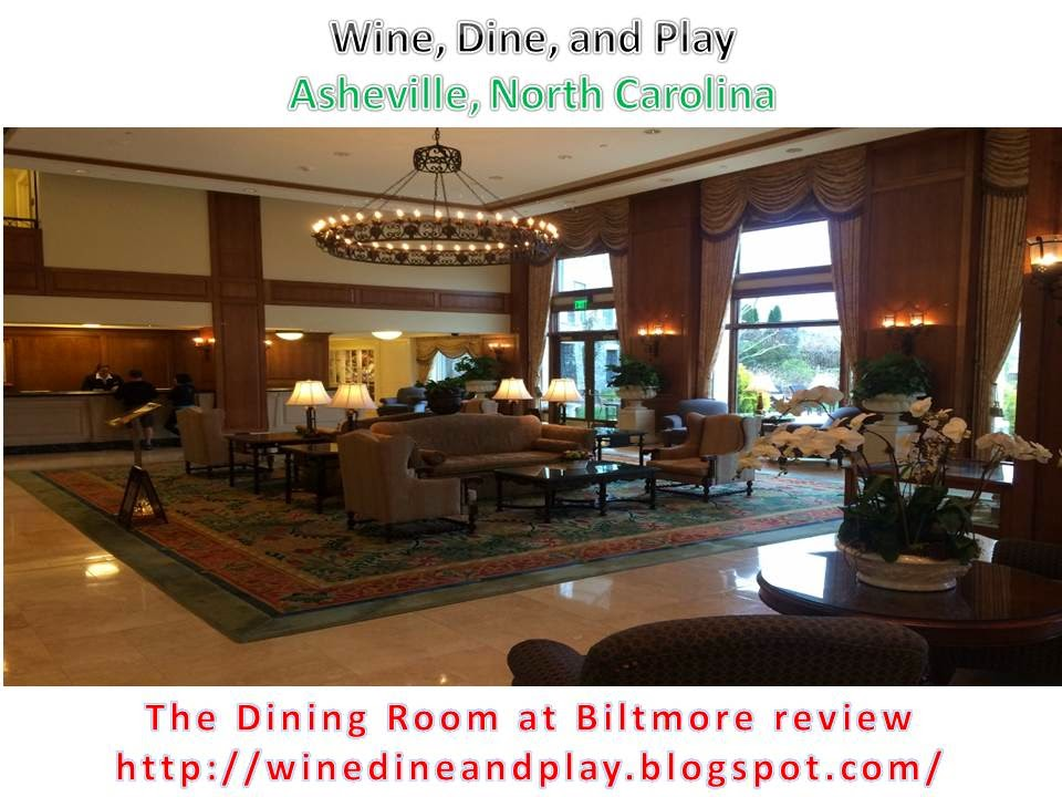 The Dining Room At The Biltmore Estate | Wine, Dine, And Play