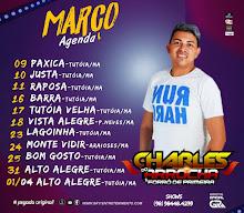 AGENDA MÊS DE MARÇO DE CHARLES DO ARROCHA E FORRÓ DE PRIMEIRA!!!