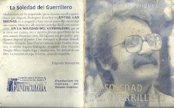 LA SOLEDAD DEL GUERRILLERO