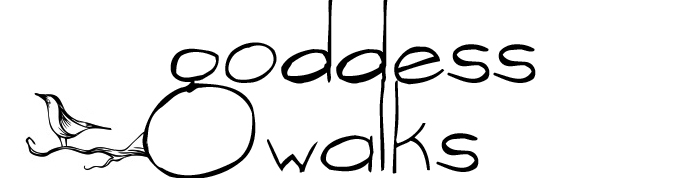 Everyday Goddesses - Walking!