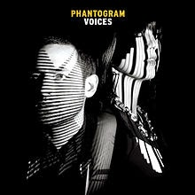 Phantogram  Album Voices (2014)