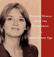 Walking Woman with the Tambourine is the final book of poems by Janine Pommy Vega.