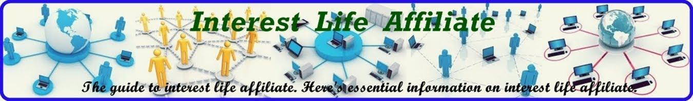 Interest Life Affiliate