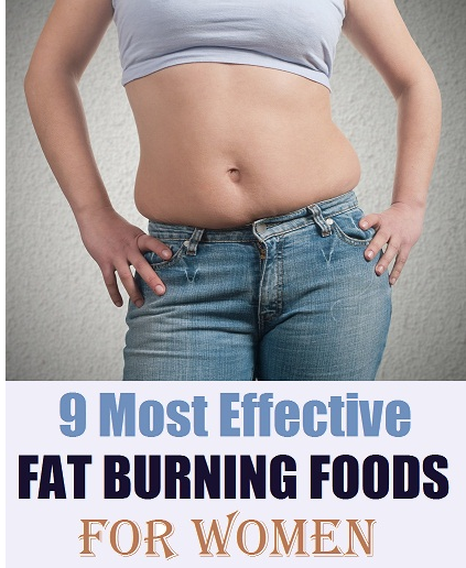 Most Effective Fat Burning Foods for Women