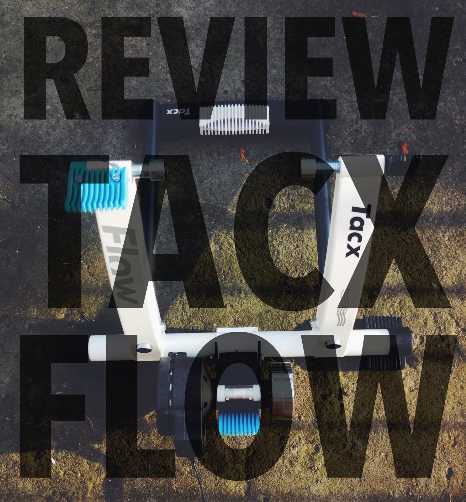 Szymonbike: Review: Tacx Flow