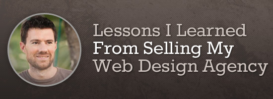 Lessons I Learned from Selling My Web Design Agency
