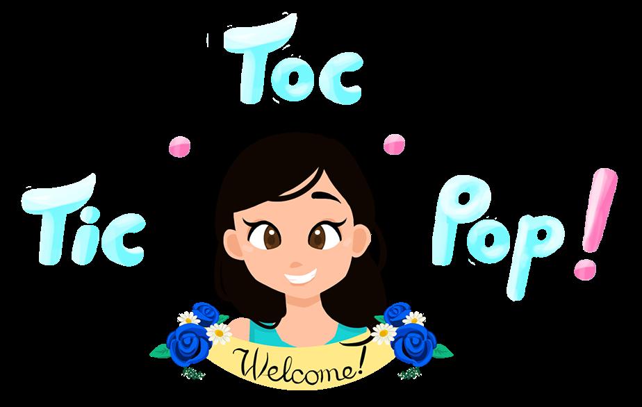 TIC. TOC. POP!