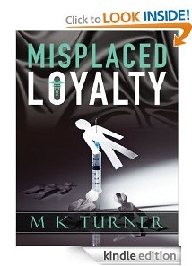 Free eBook Feature: Misplaced Loyalty by Marcia Turner