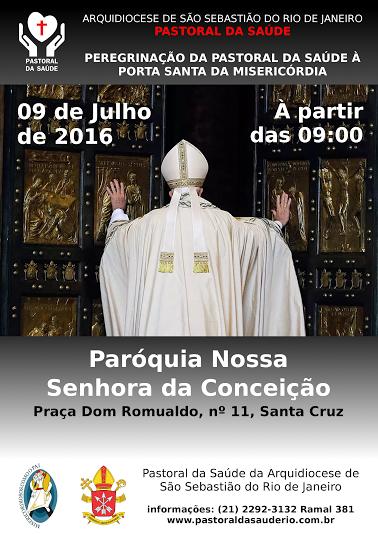 PEREGRINAÇÃO PASTORAL À PORTA SANTA DA PNSC STA.CRUZ - PASTORAL DA SAÚDE DA ARQRIO