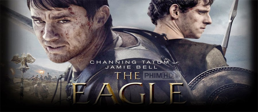 Phim Chiến Binh La Mã VietSub HD | The Eagle 2011
