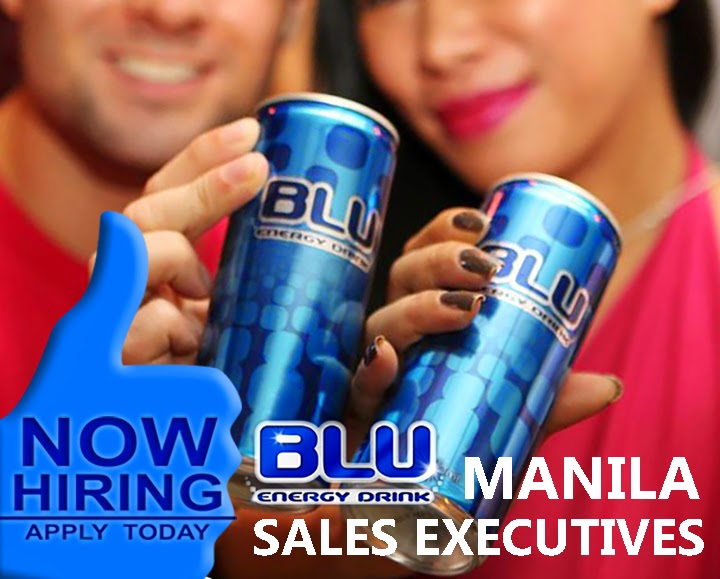 BLU your MIND: JOB OPENINGS AT BLU ENERGY DRINK PHILIPPINES