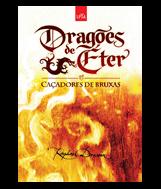 Resenha: Dragões de Éter - Caçadores de Bruxas